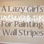 Lazy girls timesaving tips for painting wall stripes