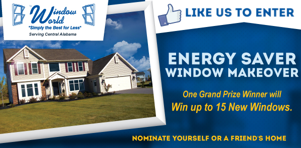 Come enter to win a Giant Window Giveaway from Window World of Central Alabama