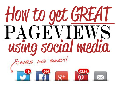 how to get great pageviews from social media