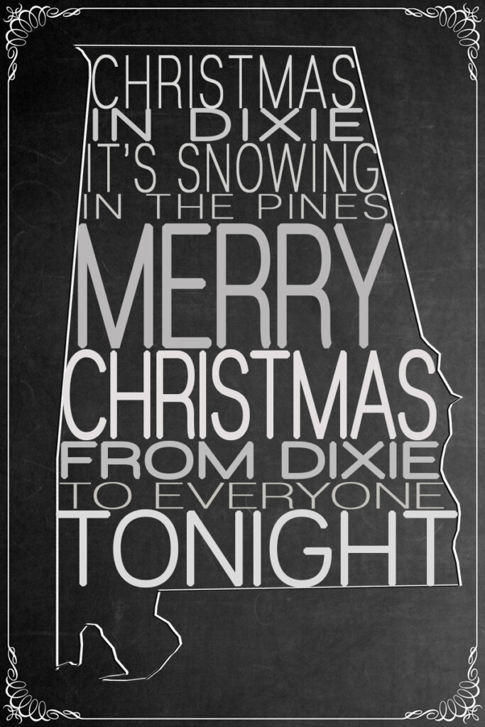 christmas in dixie chalkboard printable