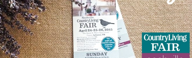GIVEAWAY: Weekend Passes to the Nashville Country Living Fair!