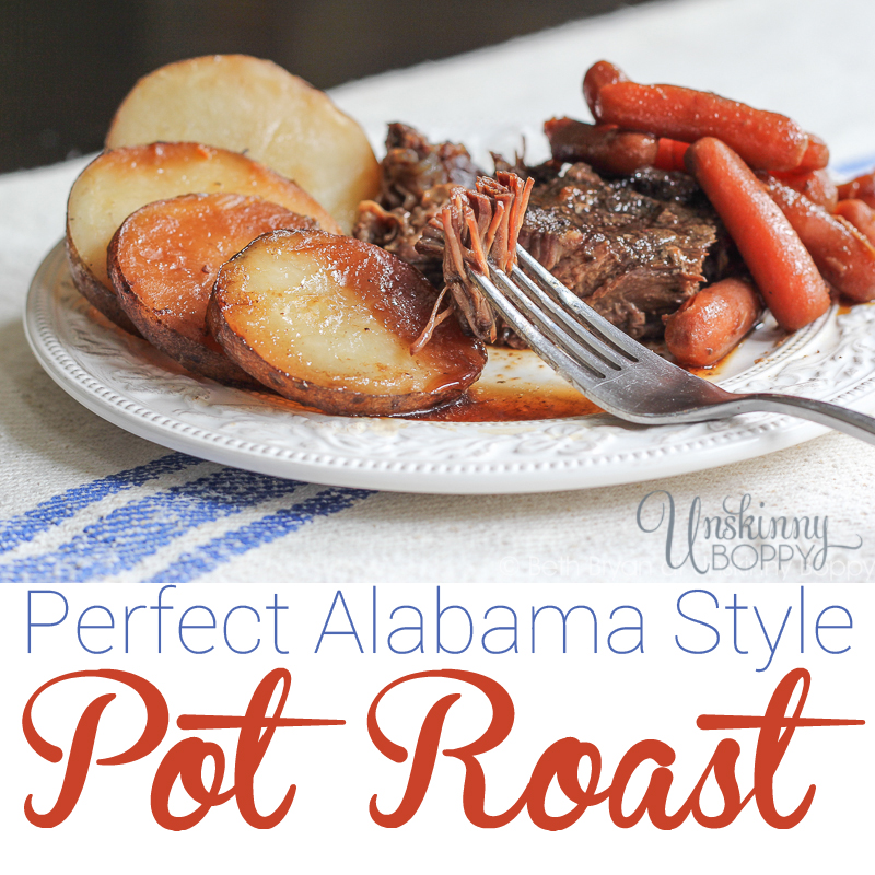 Perfect Alabama Pot Roast with potatoes and carrots