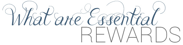 what are essential rewards