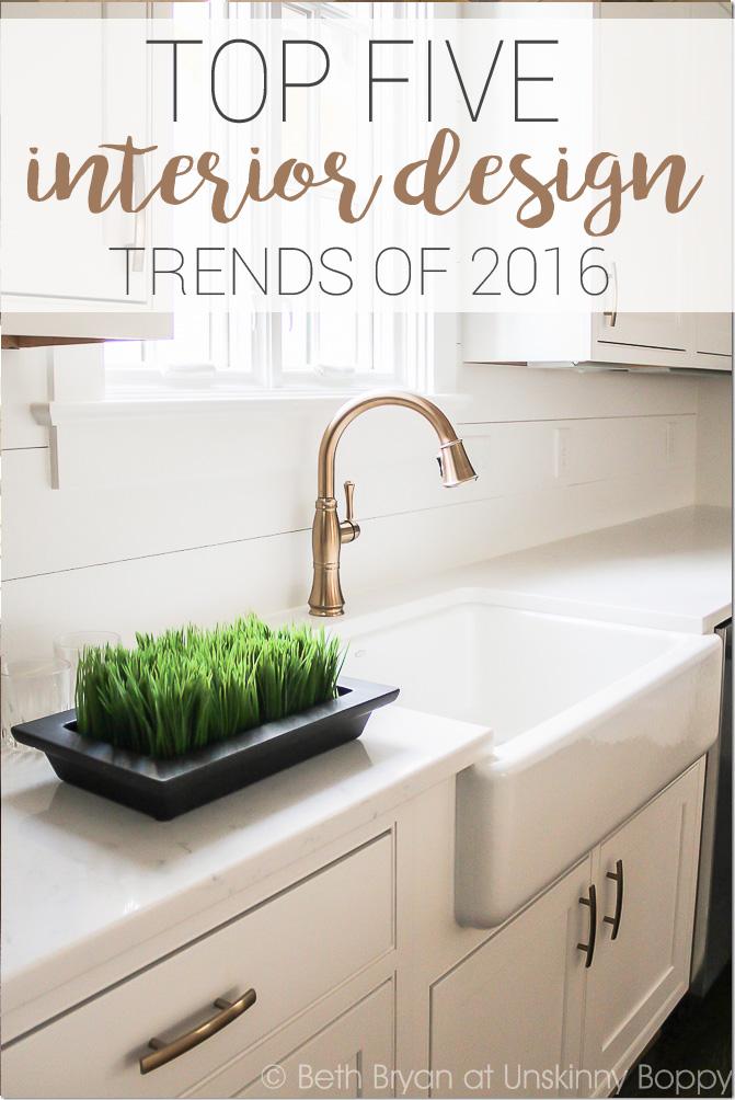TOP FIVE INTERIOR DESIGN TRENDS OF 2016