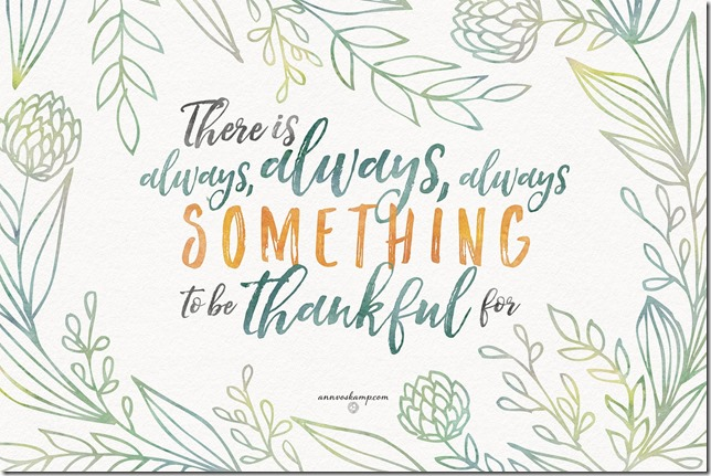 There is always something to be thankful for printable