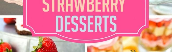 Berry-licious Birthday Planning + 15 Strawberry Desserts RoundUp