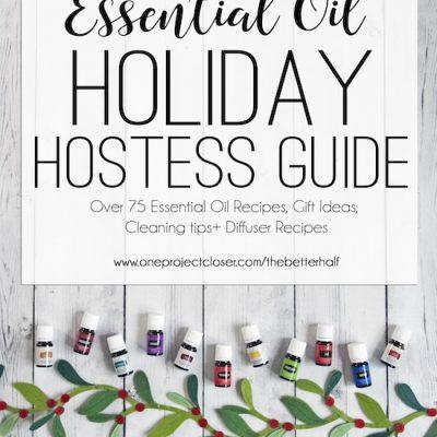 Holiday Hostess Guide {using essential oils}