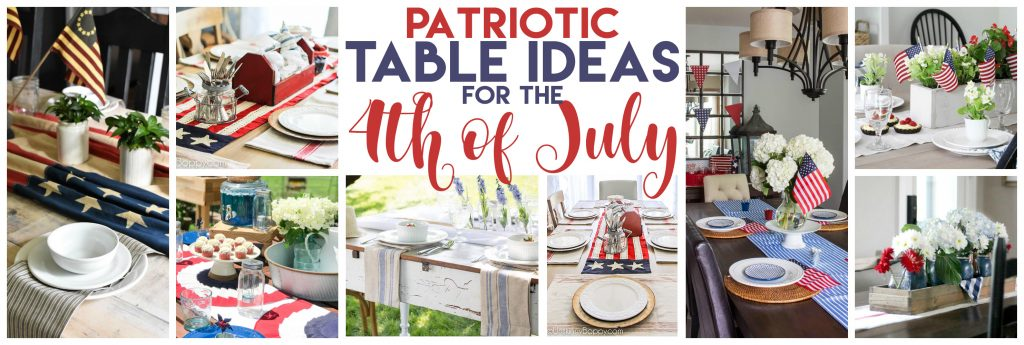 4th of July Decor and Tablescape Ideas