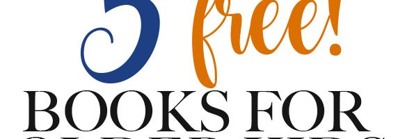 5 Best Free Kids Books for 9-12 Year Olds