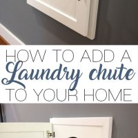 HOW TO ADD A LAUNDRY CHUTE TO YOUR HOME
