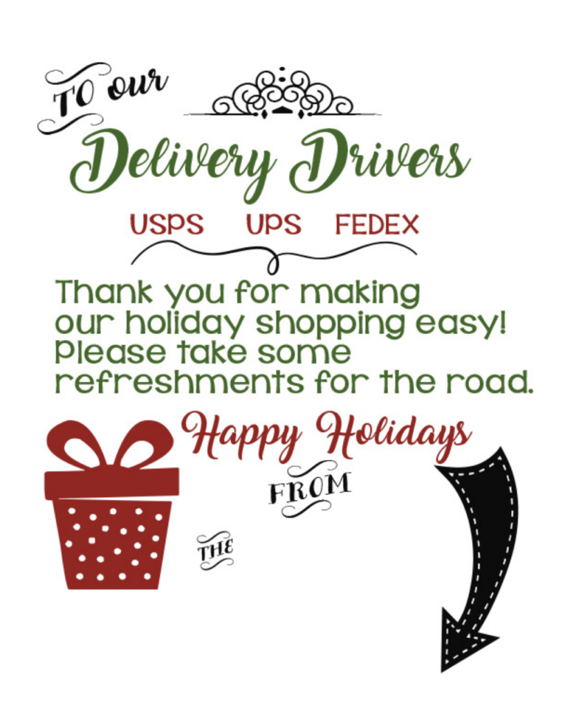 Delivery driver thank you sign treat bucket idea