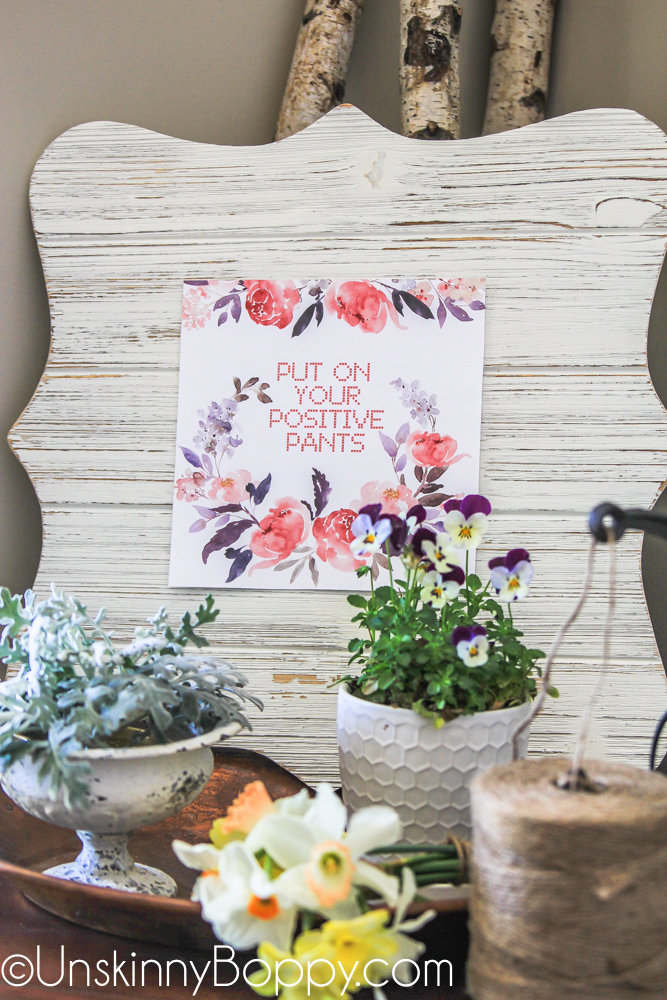 Put on your positive pants - a happy floral Spring printable