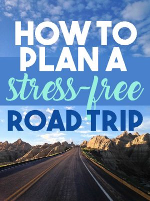 How to plan a stress-free road trip