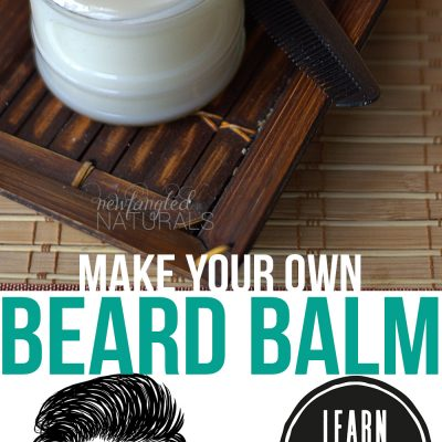 DIY Beard Oil and Beard Balm {Easy Father's Day Gifts}