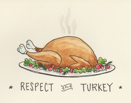 respect the turkey