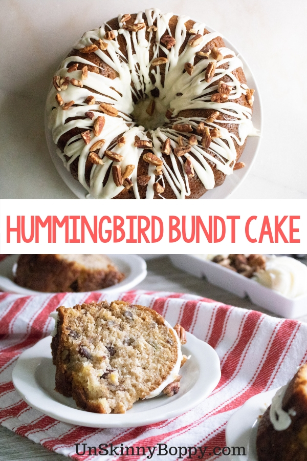 collage of bundt cake on top and slice of cake on Bottom with text Hummingbird Bundt Cake