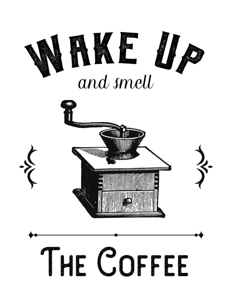 photo regarding Farmhouse Printable identify Farmhouse Printable ~ Wake up and Scent the Espresso