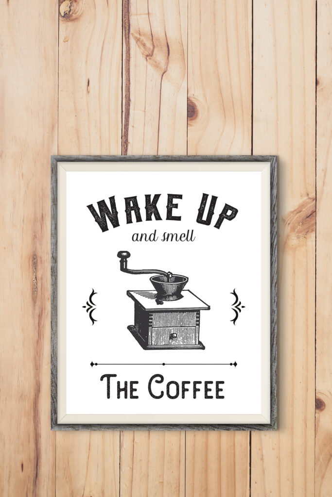 photograph about Farmhouse Printable referred to as Farmhouse Printable ~ Wake up and Odor the Espresso