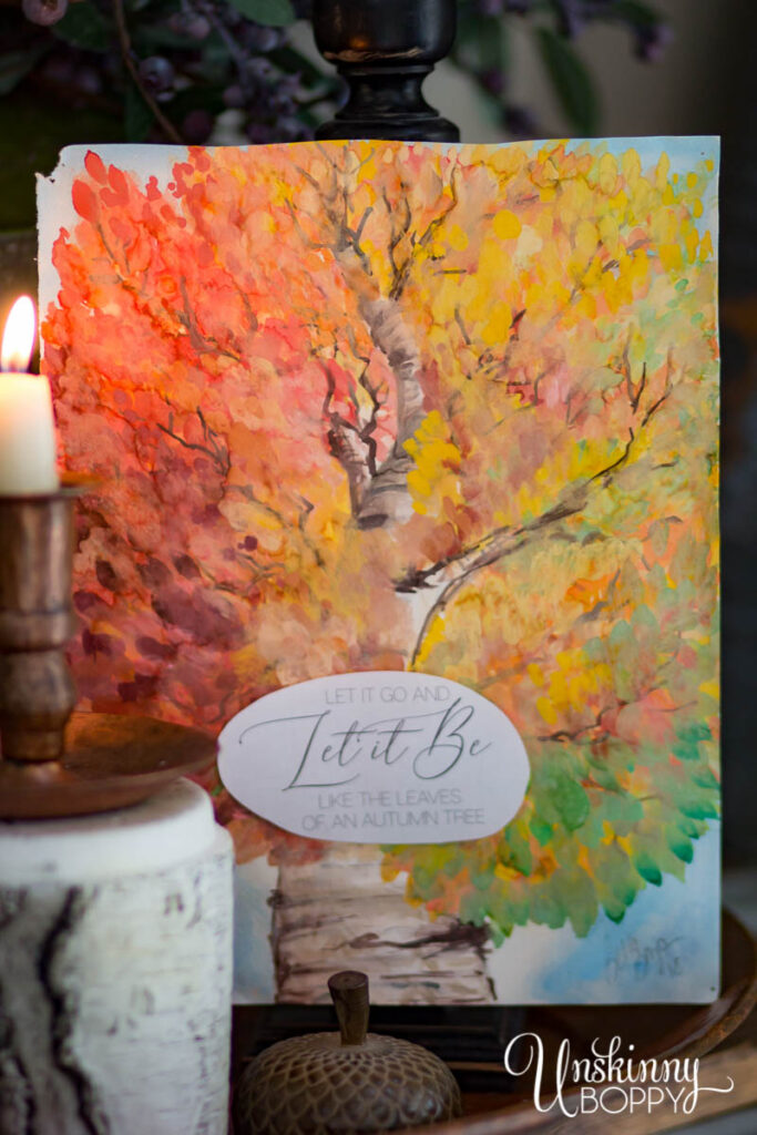 Free Fall Printable- Let it go. Let it be like leaves on an autumn tree.