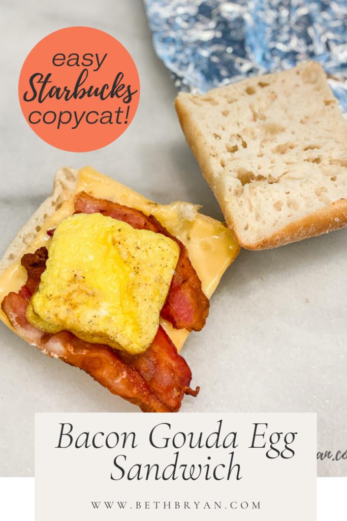 Bacon Gouda Breakfast Sandwich Recipe for Back to School